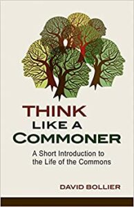 Bollier, Think Like a Commoner