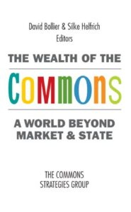 Bollier, Wealth of the Commons